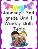 Journey's 2nd Grade Unit 1 Weekly Skills Test