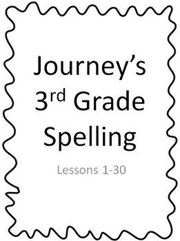 Journey's 3rd Grade Spelling Lessons 1-30