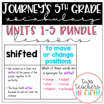 Journey's 5th Grade Vocabulary Lessons: BUNDLE Units 1-5