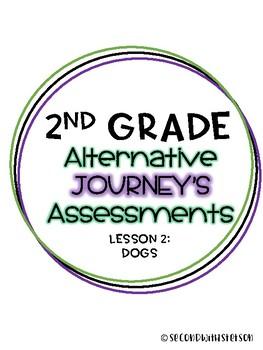 Journey's Alternate Assessment Grade 2: Lesson 3 Dogs