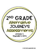 Journey's Alternate Assessment Grade 2: Lesson 5 Teacher's Pets