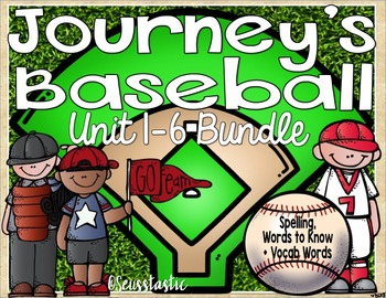 Journeys Baseball Bundle (Units 1-6) (50% off for 48 hours only!)
