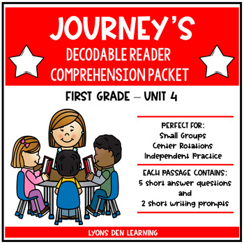 Journey's Decodable Reader Comprehension Packet  - Unit 4