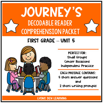 Journey's Decodable Reader Comprehension Packet  - Unit 5