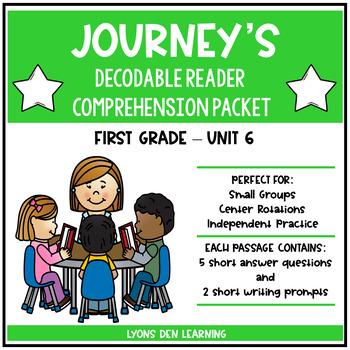 Journey's Decodable Reader Comprehension Packet - Unit 6