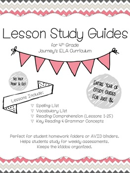 Journey's ELA Lesson Study Guides - 4th Grade