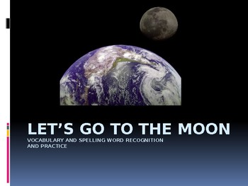 Journey's - First Gr. - Lesson 16 - Let's Go to the Moon - Voc & Sp. powerpoint