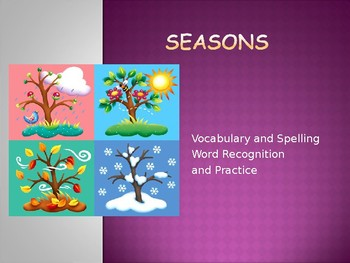 Journey's - First Grade - Lesson 13 - Seasons - Voc and Sp. Powerpoint