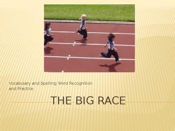 Journey's - First Grade - Lesson 14 - The Big Race - Sp & Voc Powerpoint