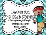 Journey's First Grade Lesson 16 Let's Go to the Moon Comprehension Cards