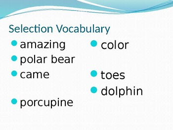 Journey's - First Grade - Lesson 22 - Amazing Animals - Voc. & Sp. Powerpoint