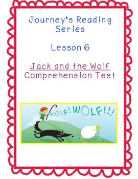 Journey's First Grade Lesson 6 Jack and the Wolf Test