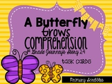Journey's First Grade Lesson A Butterfly Grows Comprehension Task Cards