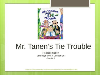 Journey's Grade 2 Unit 4 Lesson 16, Mr. Tanen's Tie Troubles