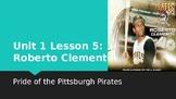Journey's Grade 3 Lesson 5 Vocab Slideshow- Roberto Clemente