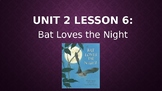 Journey's Grade 3 Lesson 6 Vocab Slideshow- Bat Loves the Night