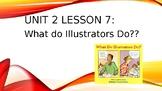 Journey's Grade 3 Lesson 7 Vocab Slideshow- What Do Illust