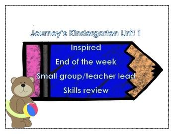 Journey's Kindergarten Inspired: End of the Week Skill Review Pages