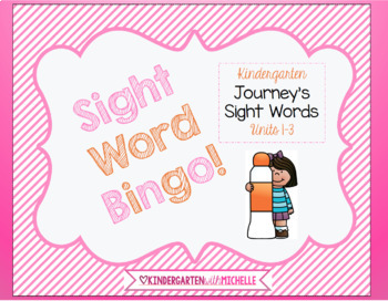 Journey's Kindergarten Sight Word Bingo Units 1 to 3 Set of 8