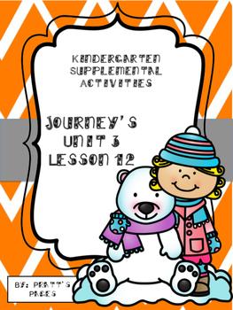 Journey's Kindergarten Unit 3 Lesson 12 Supplemental Activities