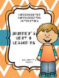 Journey's Kindergarten Unit 4 Lesson 18 Supplemental Activities