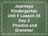 Journeys Kindergarten Unit 5 Lesson 24 Day 2 PowerPoint