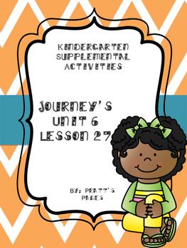 Journey's Kindergarten Unit 6 Lesson 27 Supplemental Activities