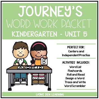 Journey's Kindergarten Word Work Practice and Activities - Unit 5