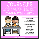 Journey's Kindergarten Word Work Practice and Center Activ