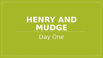 Journey's Lesson 1 PowerPoint (Henry and Mudge)