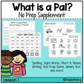 Journey's 1st Grade Lesson 1 What is a Pal? Supplement