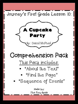 """Journey's Lesson 10: """"A Cupcake Party"""" Comprehension Pack"""