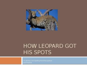 Journey's - First Grade - Lesson 12 - How Leopard Got His Spots - Voc Powerpoint