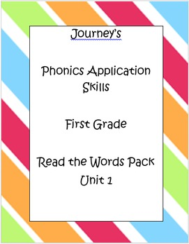 Journey's Phonics Application/ Oral Reading Assessment Unit 1