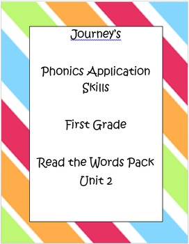Journey's Phonics Application/ Oral Reading Assessment Unit 2
