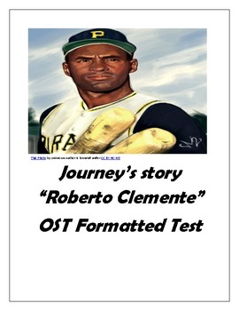 "Journey's ""Roberto Clemente"" OST formatted Reading Test"