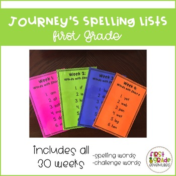 Journey's Spelling Lists [First Grade]