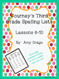 Journey's Third Grade Spelling Lists-Lessons 6-10