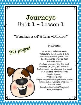 Journey's Unit 1 Lesson 1 Because of Winn-Dixie