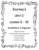 Journey's Unit 2 (lesson 6-10) Vocab 4 Squares
