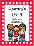 Journey's, Unit 4, Centers and printables for all ability levels