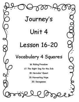 Journey's Unit 4 (Lesson 16-20) Vocab 4 Squares