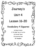Journey's Unit 4 (Lesson 16-20) Vocab 4 Squares