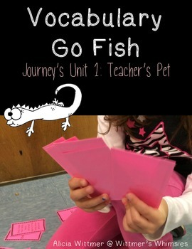Vocabulary Go Fish: Teacher's Pet (Used with Journeys)