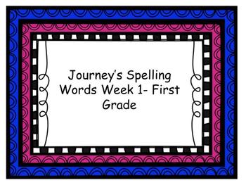 Journey's spelling work week 1 first grade