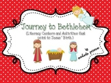 Journey to Bethlehem {Literacy Centers/Activities that point to Jesus' Birth}