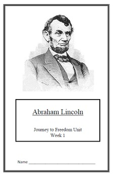 Journey to Freedom: Abraham Lincoln (Week 1)Common Core Weekly Lesson Plan