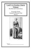 Journey to Freedom: Harriet Tubman (Week 2) Common Core Weekly Lesson Plan