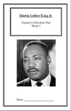 Journey to Freedom:Martin Luther King Jr. (Week 5)Common Core Weekly Lesson Plan