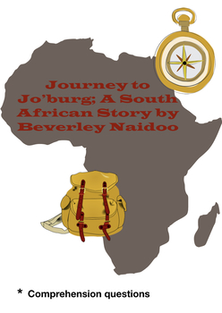 Journey to Jo'burg: A South African Story Comprehension Questions